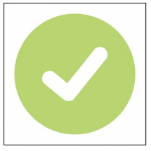 GREEN TICK (SAFE TO USE) SELF ADHESIVE STICKER 100 X 100MM